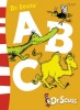 DR. SEUSS : Dr. Seuss Abc / HarperCollins Children's Books, 2003