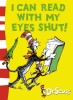 DR. SEUSS : I Can Read with My Eyes Shut / HarperCollins Children's Books, 2003