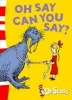 DR. SEUSS : Oh Say Can You Say? / HarperCollins, 2003