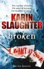 SLAUGHTER, KARIN : Broken / Arrow, 2011