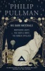 PULLMAN, PHILIP : His Dark Materials / Everyman Paperback Classics, 2011