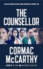 McCARTHY, CORMAC  : The Counselor / Macmillan, 2013