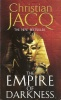 JACQ, CHRISTIAN : The Empire of Darkness / Simon and Schuster, 2002