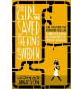 JONASSON, JONAS : The Girl Who Saved the King of Sweden / Fourth Estate, 2014