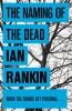 RANKIN, IAN : The Naming Of The Dead / Orion, 2008