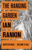 RANKIN, IAN : The Hanging Garden / Orion, 2008
