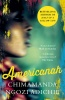 ADICHIE, CHIMAMANDA NGOZI : Americanah / Fourth Estate, 2014