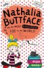 SMITH, NIGEL : Nathalia Buttface and the Most Embarrassing Dad in the World / HarperCollins Children's Books, 2014