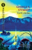 STEWART, GEORGE R. : Earth Abides / Gollancz, 1999