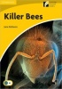 ROLLASON, JANE : Killer Bees - Level 2 / Cambridge, 2010