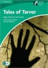VARIOUS AUTHORS : Tales of Terror - Level 3 / Cambridge, 2009
