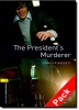 BASSETT, JENNIFER : The President's Murderer Audio CD Pack - Stage 1 / OUP Oxford, 2007