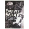 WAUGH, EVELYN : The Complete Short Stories / Penguin Classics, 2010