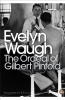 WAUGH, EVELYN : The Ordeal of Gilbert Pinfold: A Conversation Piece / Penguin Classics, 2006
