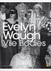 WAUGH, EVELYN : Vile Bodies / Penguin Classics, 2000