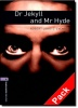 STEVENSON, ROBERT LOUIS - BORDER, ROSEMARY : Dr Jekyll and Mr Hyde Audio CD Pack - Stage 4 / OUP Oxford, 2007
