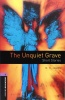 JAMES, M. R. : The Unquiet Grave - Short Stories - Stage 4 / OUP Oxford, 2008
