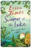 JAMES, ERICA : Summer at the Lake / Orion, 2014