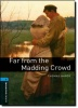 HARDY, THOMAS - WEST, CLARE : Far from the Madding Crowd - Stage 5 / OUP Oxford, 2007