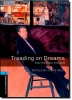WEST, CLARE : Treading on Dreams: Stories from Ireland - Stage 5  / OUP Oxford, 2008