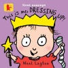 LAYTON, NEAL : This Is Me, Dressing Up! / Walker, 2014