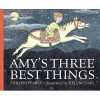 PEARCE, PHILIPPA : Amy's Three Best Things / Walker, 2014