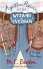 BEATON, M. C. : Agatha Raisin and the Wizard of Evesham / Robinson Publishing, 2010