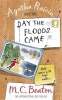 BEATON, M. C. : Agatha Raisin and the Day the Floods Came / Robinson Publishing, 2010