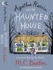 BEATON, M. C. : Agatha Raisin and the Haunted House / Robinson Publishing, 2010