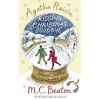 BEATON, M. C. : Agatha Raisin and Kissing Christmas Goodbye / Robinson Publishing, 2010