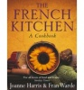 HARRIS, JOANNE - WARDE, FRAN : The French Kitchen: A Cookbook / Doubleday, 2003