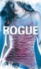VICENT, RACHEL : Rogue / Mira Books, 2009