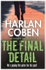 COBEN, HARLAN : The Final Detail / Orion, 2014