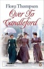 THOMPSON, FLORA  : Over to Candleford / Penguin, 2009