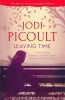 PICOULT, JODI : Leaving Time / Hodder & Stoughton, 2014