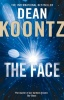 KOONTZ, DEAN : The Face / Harper, 2011