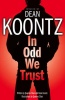 KOONTZ, DEAN - CHAN, QUEENIE (Illustrator) : In Odd We Trust / HarperCollins, 2008