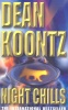 KOONTZ, DEAN : Night Chills / Feature, 1990