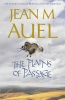 AUEL, JEAN M. : The Plains of Passage / Hodder, 2010