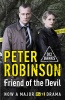 ROBINSON, PETER : Friend of the Devil / Hodder, 2011