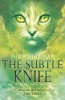 PULLMAN, PHILIP : The Subtle Knife / Scholastic, 2013