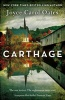 OATES, JOYCE CAROL : Carthage / Fourth Estate, 2014