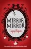 MAGIURE, GREGORY : Mirror Mirror / Headline Review, 2010