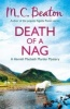 BEATON, M. C. : Death of a Nag / C & R Crime, 2013