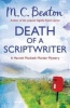 BEATON, M. C. : Death of a Scriptwriter / C & R Crime, 2013