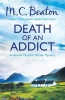 BEATON, M. C. : Death of an Addict / C & R Crime, 2013