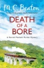 BEATON, M. C. : Death of a Bore / C & R Crime, 2013