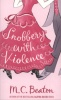 BEATON, M. C. : Snobbery with Violence / Robinson Publishing, 2010