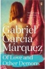 GARCIA MARQUEZ, GABRIEL : Of Love and Other Demons / Penguin, 2014