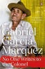 GARCIA MARQUEZ, GABRIEL : No One Writes to the Colonel / Penguin, 2014